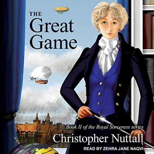 The Great Game     Royal Sorceress Series, Book 2              By:                                                                                                                                 Christopher Nuttall                               Narrated by:                                                                                                                                 Zehra Jane Naqvi                      Length: 13 hrs and 10 mins     35 ratings     Overall 4.5