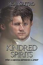 Kindred Spirits: How a Spirit Befriended a Medium