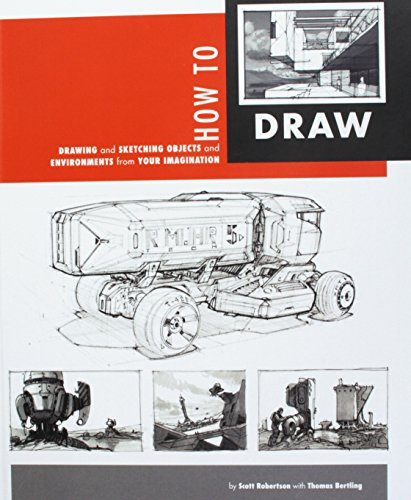 How To Draw: Drawing And Sketching Objects And Environments...