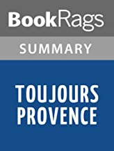 Summary & Study Guide Toujours Provence by Peter Mayle
