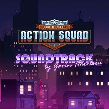 Door Kickers: Action Squad (Original Video Game Soundtrack)
