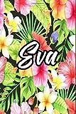Éva: Carnet de notes fleurs Prénom personnalisé  🌺 Éva 🌺 Cadeau d'anniversaire ,Saint Valentin pour femme, maman, sœur, copine, fille, amie ,Design ... Agenda Bullet Journal, 120 pages lignées