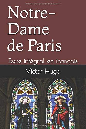 Notre Dame de Paris: Texte intégral en français