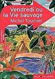 Vendredi ou la Vie sauvage - Belin - Gallimard - 11/11/2011