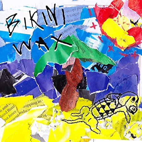 Bikini Wax [Explicit]