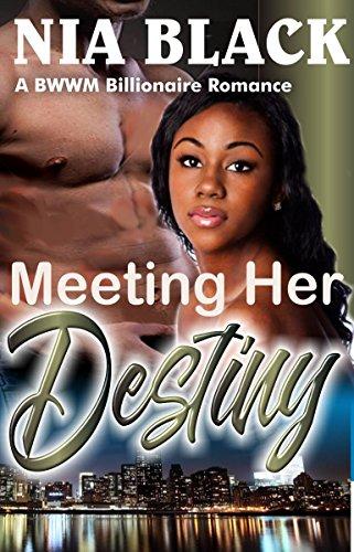 Meeting Her Destiny: A BWWM Billionaire Romance (English Edition)