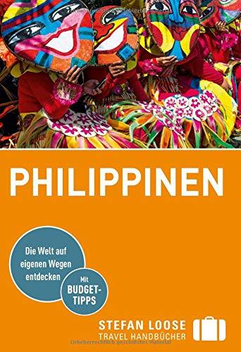 Stefan Loose Reiseführer Philippinen (Stefan Loose Travel Handbücher)