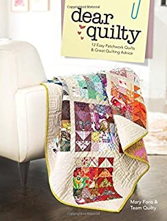 By Mary Fons - Dear Quilty: 12 Easy Patchwork Quilts + Great Quilting Advice (2015-04-03) [Paperback]