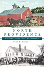North Providence:: A History and the People Who Shaped It