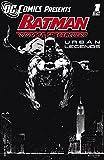 DC Comics Presents: Batman - Urban Legends #1 (English...