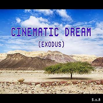 Cinematic Dream (Exodus)