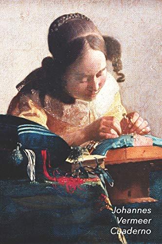 Johannes Vermeer Cuaderno: La Encajera | Diario Elegante | Perfecto Para Tomar Notas | Ideal para la Escuela, el Estudio, Recetas o Contraseñas