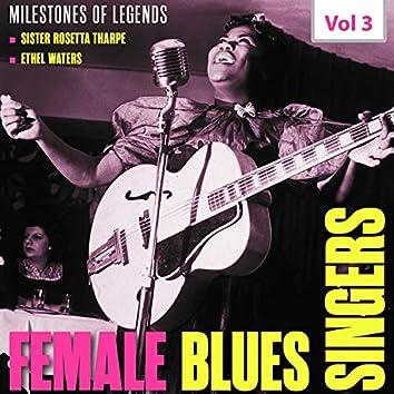Milestones of Legends: Female Blues Singers, Vol. 3