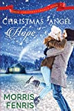 Christmas Angel Hope (Three Christmas Angels)