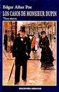 Los casos de monsieur dupin par Edgar Allan Poe