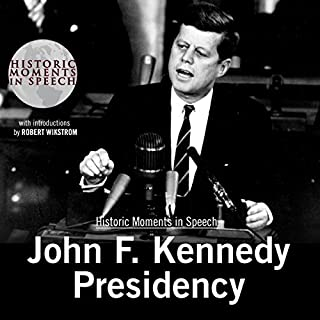 John F. Kennedy Presidency audiobook cover art