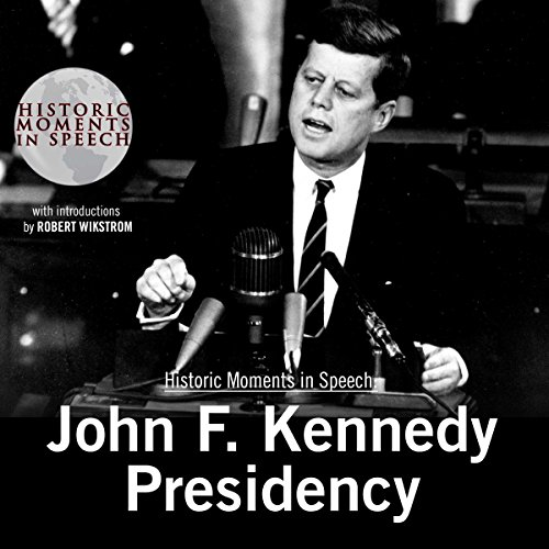 John F. Kennedy Presidency audiobook cover art