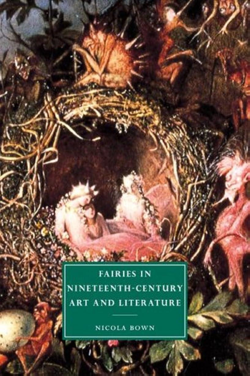 チケットスーパーブラウスFairies in 19C Art and Literature (Cambridge Studies in Nineteenth-Century Literature and Culture)