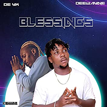 Blessings (feat. Deewayne)