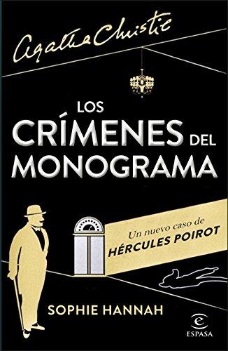 Los crímenes del monograma: Un nuevo caso de Hércules Poirot (Espasa Narrativa)