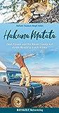 Hakuna Matata: Zwei Frauen und ihr blauer Landy auf einem Roadtrip durch Afrika