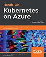 Hands-On Kubernetes on Azure, 2nd Edition Front Cover