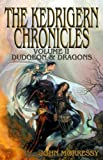 The Kedrigern Chronicles Volume 2: Dudgeon And Dragons