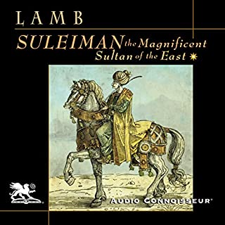 Suleiman the Magnificent: Sultan of the East audiobook cover art