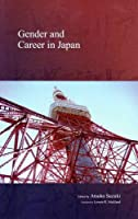 Gender and Career in Japan (Stratification and Inequality)
