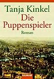 Die Puppenspieler: Roman