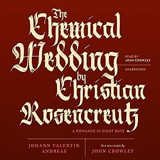 The Chemical Wedding of Christian Rosencreutz audiobook cover art