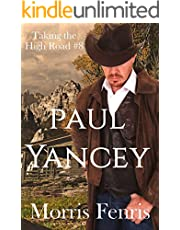 Paul Yancey: A Western Romance (Taking The High Road Series Book 8)