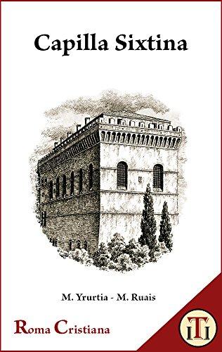 Capilla Sixtina (Roma Cristiana nº 5) (Spanish Edition)