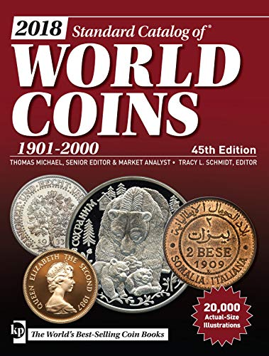 Compare Textbook Prices for 2018 Standard Catalog of World Coins, 1901-2000 Forty-fifth Edition ISBN 9781440247972 by Michael, Thomas,Schmidt, Tracy
