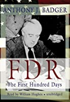 FDR: The First Hundred Days