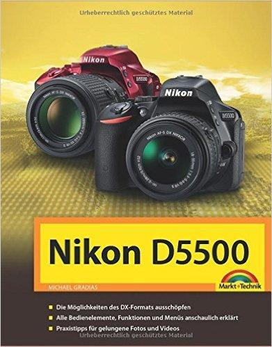 Nikon D5500 Handbuch ( 7. April 2015 )