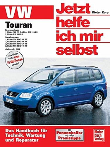 VW Touran: Benzin- und Dieselmotoren ab Baujahr 2003: Benzinmotoren und Dieselmotoren (Jetzt helfe ich mir selbst)