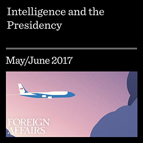 Intelligence and the Presidency cover art