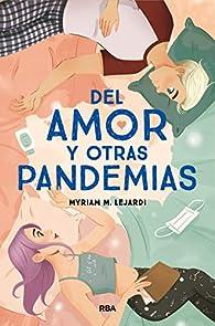Del amor y otras pandemias par Myriam M. Lejardi