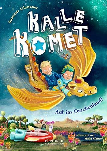 Kalle Komet. Auf ins Drachenland!: Band 2 (Tapa dura)