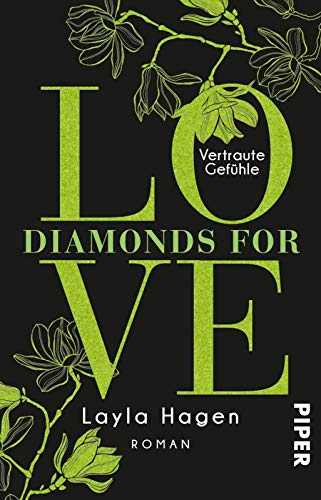 Diamonds For Love – Vertraute Gefühle (Diamonds For Love 8): Roman