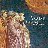 Assise, La Basilique Saint-François