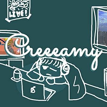 Creeeamy