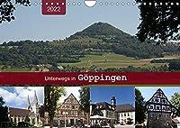 Unterwegs in Goeppingen (Wandkalender 2022 DIN A4 quer): Ein Bummel durch die Hohenstaufenstadt (Monatskalender, 14 Seiten )
