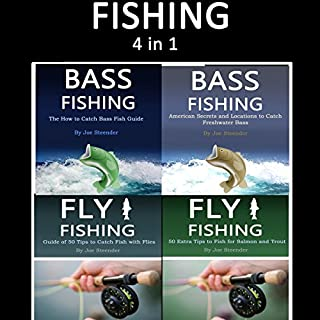 Fishing     Guide of Fly Fishing and Bass Fishing Tips for Beginners and Advanced Anglers              By:                                                                                                                                 Joe Steender                               Narrated by:                                                                                                                                 Dave Wright                      Length: 3 hrs and 45 mins     5 ratings     Overall 5.0
