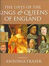 The Lives Of The Kings And Queens Of England by Lady Antonia Fraser (11-Nov-1999) Paperback