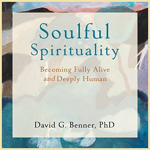 Soulful Spirituality audiobook cover art