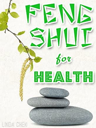 Feng Shui for Health - A Beginners Guide (English Edition)