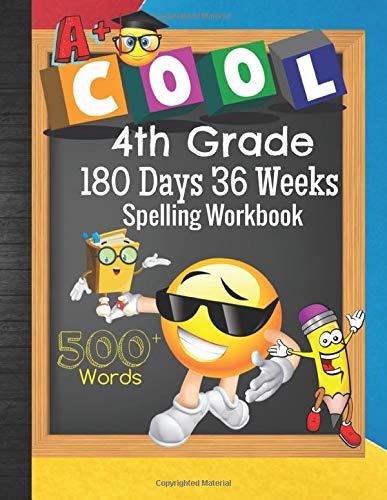 4th Grade 180 Days 36 Weeks Spelling Workbook 500+ Words: Cool Emoji Fourth Grader Vocab Word List Curriculum Worksheets: Unscramble Words, ... Sheets, Grades Tracker & Bonus Coloring Pages