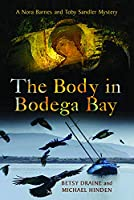 The Body in Bodega Bay (Nora Barnes and Toby Sandler Mystery)